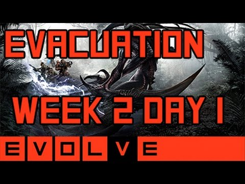 Evolve - Evacuation Week 2 Day 1