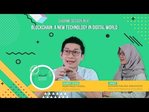 Blockchain: A New Technology in Digital World | Sharing Session #47 with Adskom