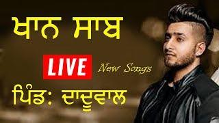 Khan Saab New Songs At Daduwal (Jalandhar)