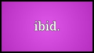 Ibid. Meaning