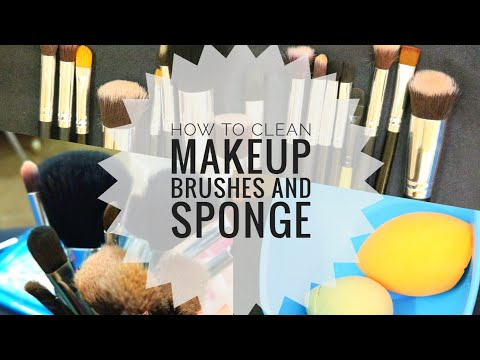 How to Clean Makeup Brushes and Makeup Sponge...