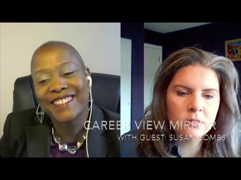 Career View Mirror with Susan Combs