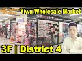 Futian China Market | 3F | District 4 | Yiwu Market China Wholesalers