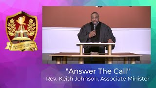"""ANSWER THE CALL"" - REV. KEITH JOHNSON (1.31.21)"