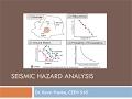 CEEN 545 - Lecture 8 (Part 2) - Seismic Hazard Analysis