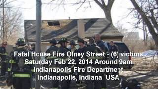 AUDIO: Mass Casualty Incident - (6) victim Fatal House Fire Olney Street Indianapolis Indiana