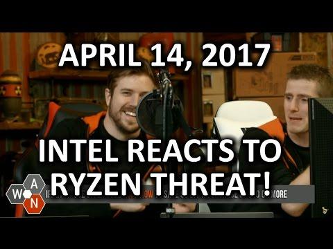 Intel FINALLY Reacts to Ryzen Threat - WAN Show April 14, 2017