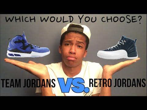 TEAM JORDANS VS. RETRO JORDANS - YouTube