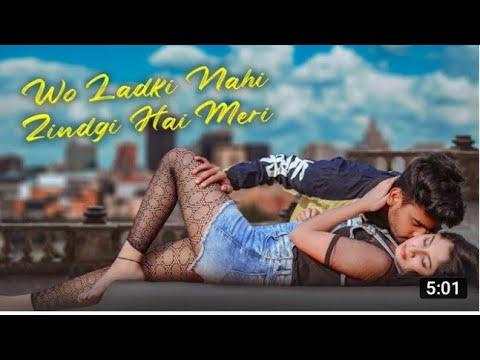 Song meri mp3 wo downloading hai zindagi nahi ladki Wo Ladki