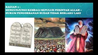 Bagian 1 Sepuluh Perintah Allah   Hukum Pengorbanan tidak berlaku lagi