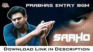 Saaho Prabhas Entry BGM | Saaho Introduction BGM | Saaho BGMs | Saaho Background Music