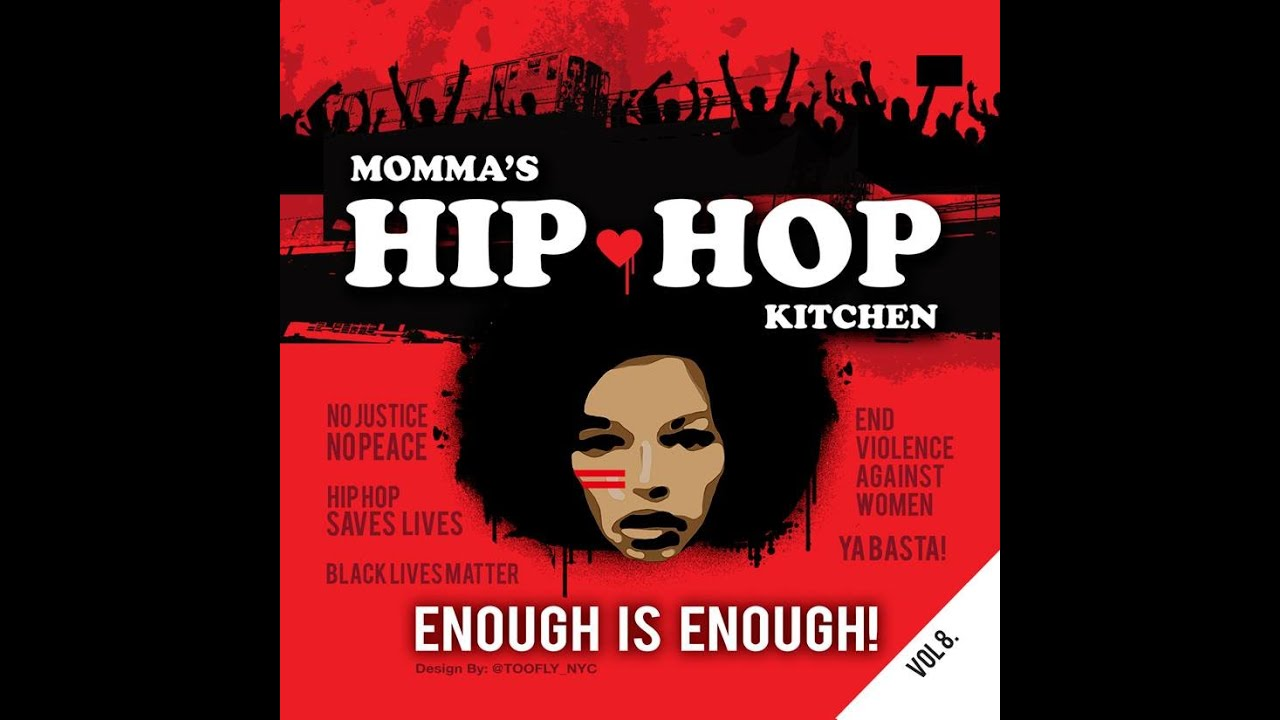EP 47 Momma Hip Hop Kitchen Vol 8