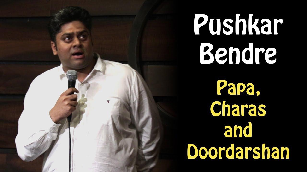 Papa, Charas and Doordarshan   Standup Comedy   (Pushkar Bendre)