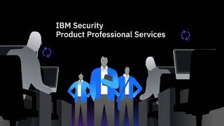 IBM Security Product Professional Services