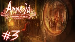 Amnesia: A Machine for Pigs - Part 3 | WHAT WAS THAT?? | Gameplay Walkthrough
