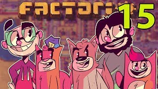 Northernlion and Friends Play: Factorio! [Episode 15]