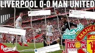 Liverpool v Man United 0-0 | Twitter Reactions