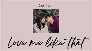 i get defensive and insecure   love me like that- sam kim   nevertheless OST (1 hour loop)