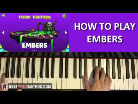 "HOW TO PLAY - Geometry Dash World - ""Embers"" - Dex Arson (Piano Tutorial Lesson)"