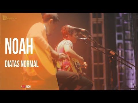 NOAH NEW VERSION - Diatas Normal [  JEMBER ]