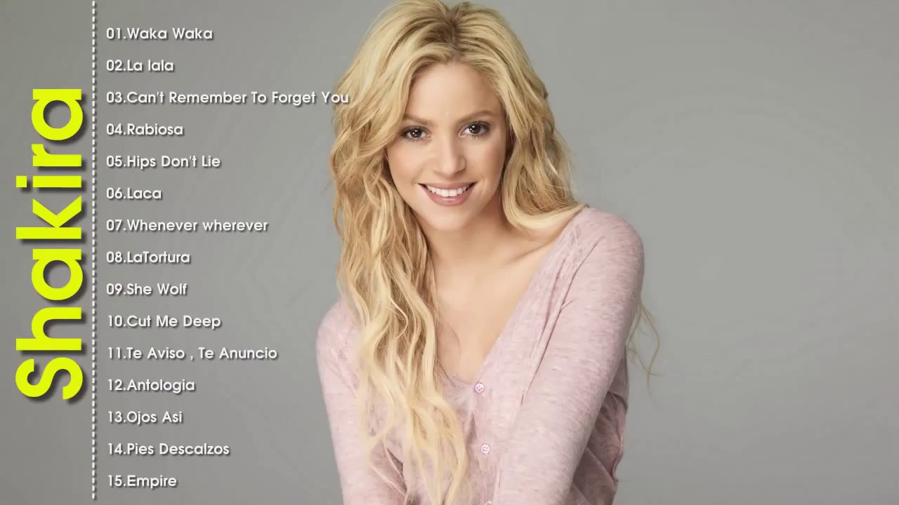 Shakira s 10 Most Streamed Songs on Spotify