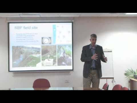 River Bank Filtration-Measures for Providing Clean Water Supply - Professor Thomas Boving