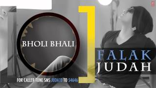 "Falak ""Bholi Bhali"" Full Song (Audio) 