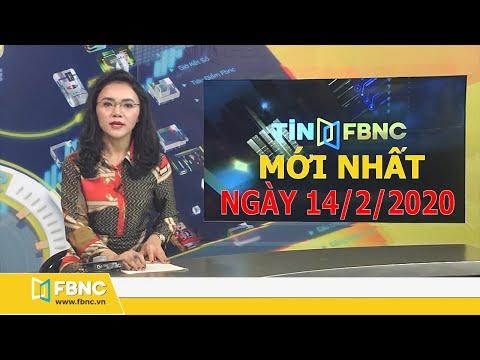 Tin Tức Việt Nam Mới Nhất Hôm Nay 14/2/2020 | Tin Tức Tổng Hợp FBNC TV