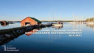 Kimitoöns fullmäktigemöte - Kemiönsaaren valtuustokokous 26.4.2021