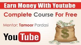 How To Earn Money on Youtube Urudu/Hindi Tutorial Part 7