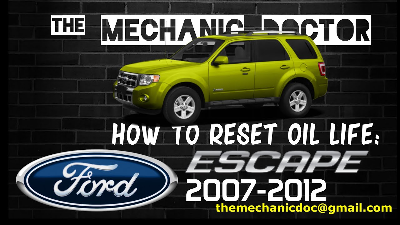 2012 Ford Escape Oil Type >> How To Reset Oil Life Ford Escape 2007 2012