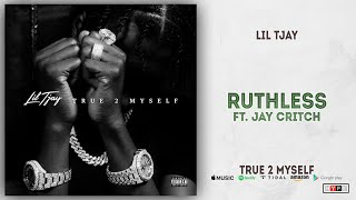 Lil Tjay - Ruthless Ft. Jay Critch (True 2 Myself)