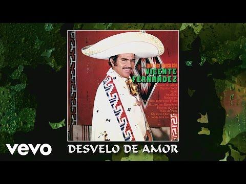 Vicente Fernández - Desvelo de Amor (Cover Audio)
