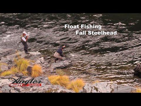 Float Fishing Trinity River Fall Steelhead