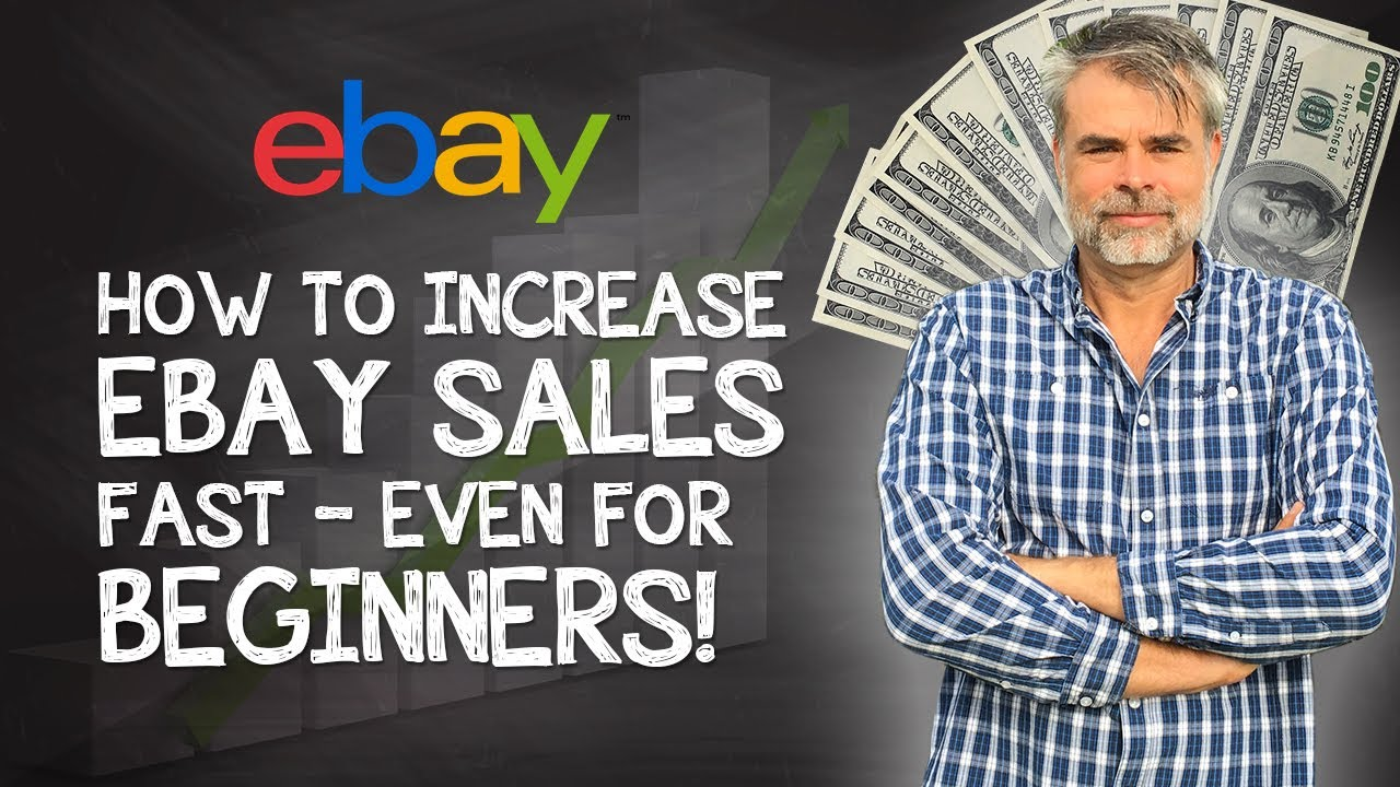 How to Increase eBay Sales Fast 2020 – Even for Beginners!