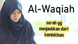 Download Mp3 Merdu! Murotal Surah Al Waqiah  Hari Kiamat  Irama Bayyati Oleh Yosi Nofita Sari