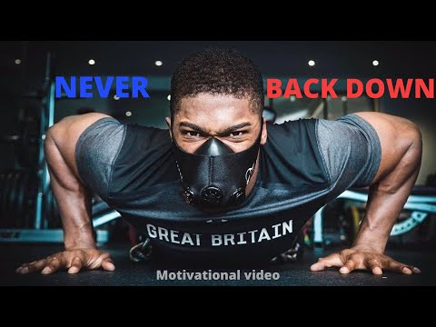 NEVER BACK DOWN-Powerful Motivational Video 2020