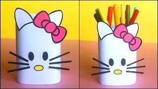 Hello Kitty Pen Stand DIY   How To Make Hello Kitty Pencil Holder / Stationary Organizer