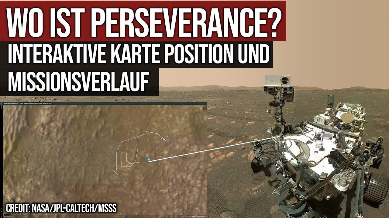 Wo ist der Rover Perseverance? - Interaktive Karte Missionsverlauf Mars2020