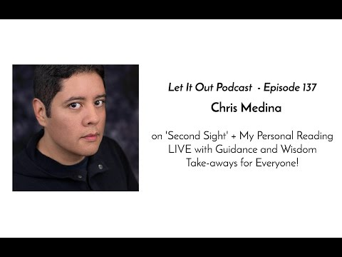 137 |  Chris Medina psychic medium with my Personal Reading LIVE + 2017 Guidance for Everyone!