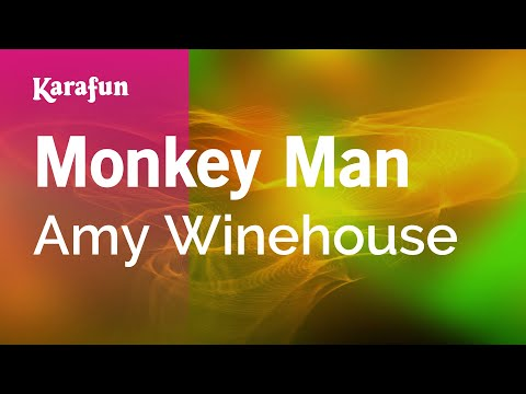 Karaoke Monkey Man - Amy Winehouse *