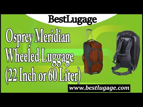 osprey-meridian-wheeled-luggage-22-inch-or-60-liter-review