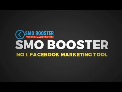 Best Facebook Marketing Tool | Facebook Marketing Tips | Smo Booster