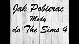 Jak pobierać Mody do The Sims 4