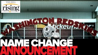 Krystal and Saagar REACT: Redskins Announce They Will CHANGE Their Name