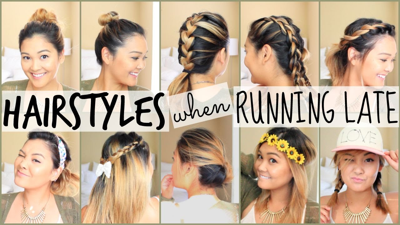 easy hairstyles running late