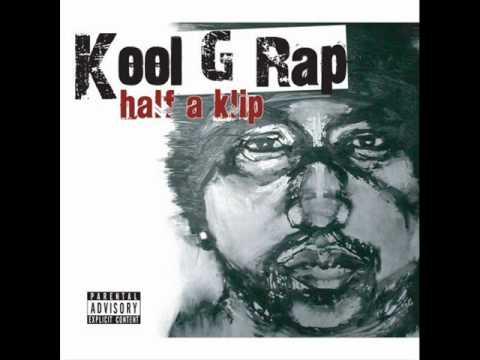 Kool G Rap - Bonus Track 1 - Half A Klip
