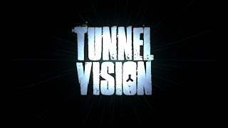 """Tunnel Vision"" official trailer"