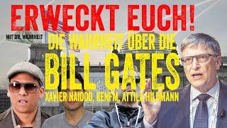Die Wahrheit über Bill Gates, Xavier Naidoo, KenFM, Attila Hildmann & Corona-Virus (Erweckt euch!)