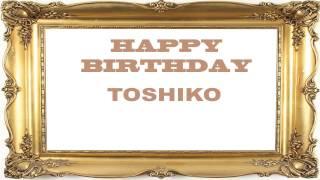 Toshiko   Birthday Postcards & Postales - Happy Birthday